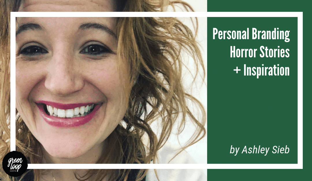 Personal Branding Horror Stories + Inspiration