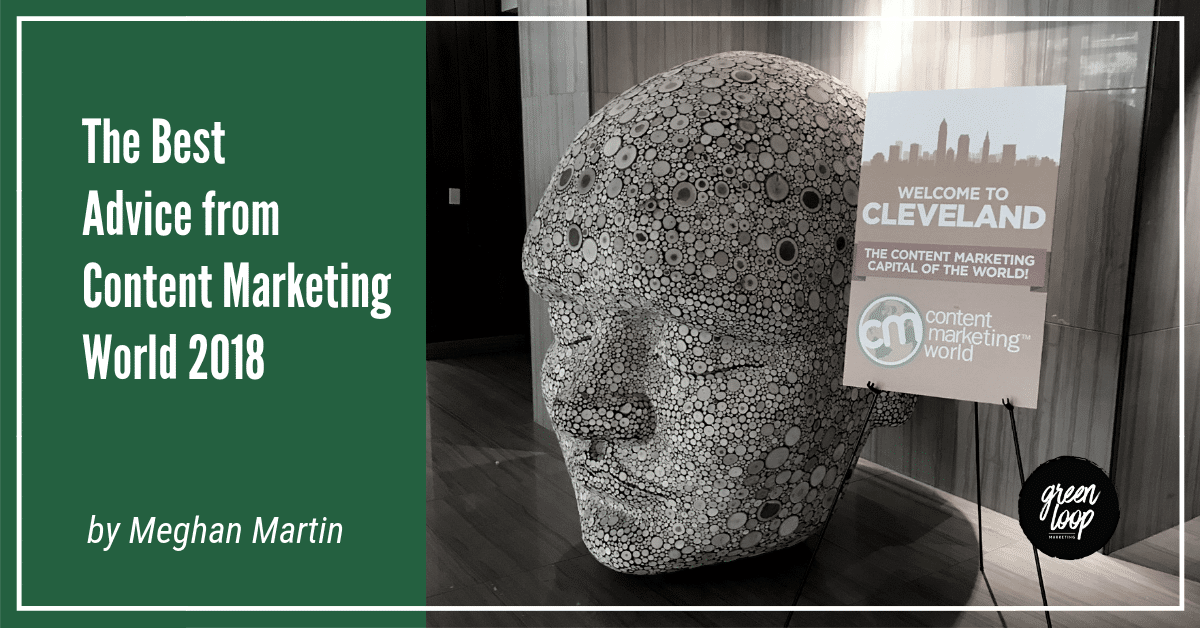 The Best Advice from Content Marketing World 2018