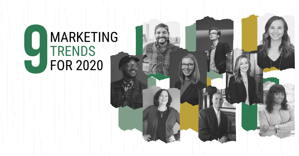 9 Marketing Trends for 2020
